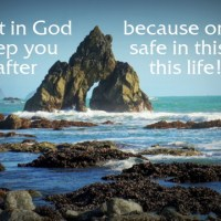 #34 Why God's Will Isn't the Safest Place to Be!