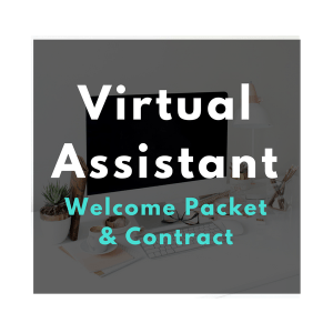 Virtual Assistant Welcome Packet and contract