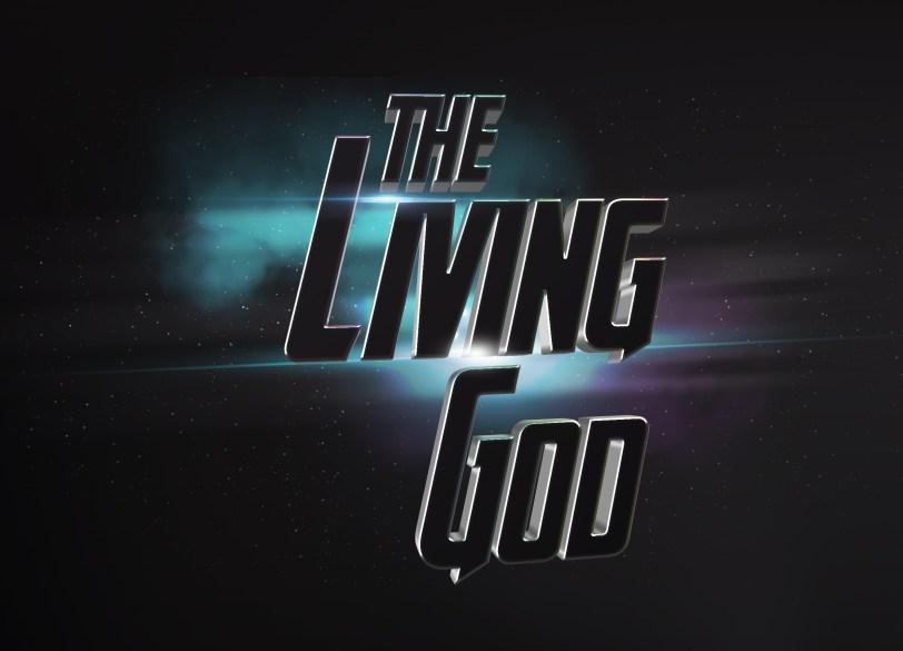 the Living God main slide