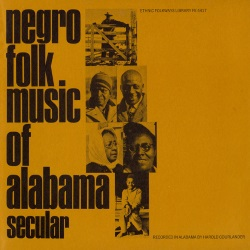 Negro Folk Music of Alabama Vol.1