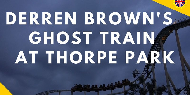 Derren Brown Ghost Train at Thorpe Park Review