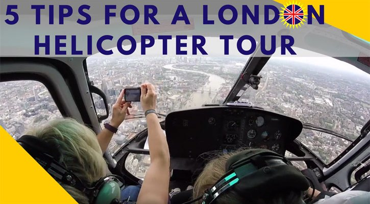 Tips for Taking a London Helicopter Tour