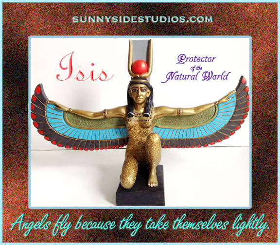 This is a photograph of the Ancient Egyptian Goddess Isis with the quote Angels fly because they take themselves lightly.