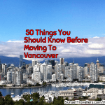 50 Things You Should Know Before Moving To Vancouver