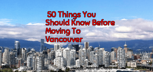 50 Things You Need To Know Before Moving To Vancouver