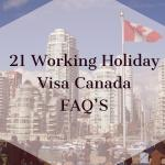 21 IEC Canada Visa Most Frequent Questions 2017