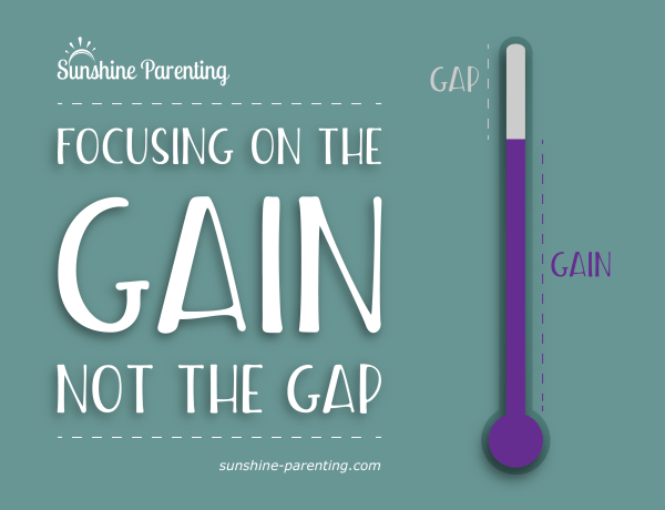 Focusing on the Gain not the Gap