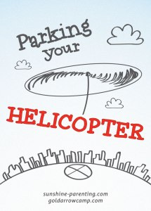 Parking Your Helicopter by Sending Your Kids to Camp!