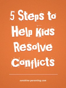 5 Steps to Help Kids Resolve Conflicts