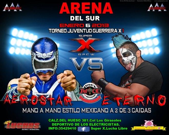 Super X Wrestling: Aerostar vs. Eterno / Arena del Sur - 6 de enero de 2013 / Image by Super X.Lucha Libre en Facebook