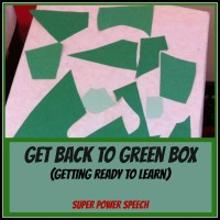 Get Back to Green Box (Getting Ready to Learn)