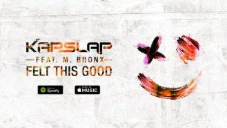 kap-slap-m-bronx-felt-this-good-shades-remix