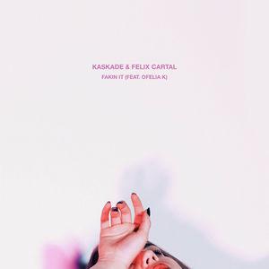 kaskade-felix-cartal-ofelia-k-fakin-it-hotel-garuda-remix