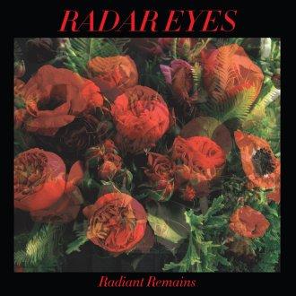 radar-eyes-radiant-remains