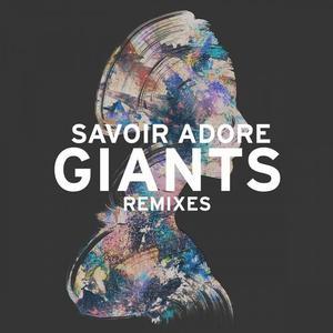 savoir-adore-giants-lenno-remix