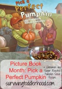 Picture Book Month: Pick A Perfect Pumpkin + Pumpkin Seed Recipe