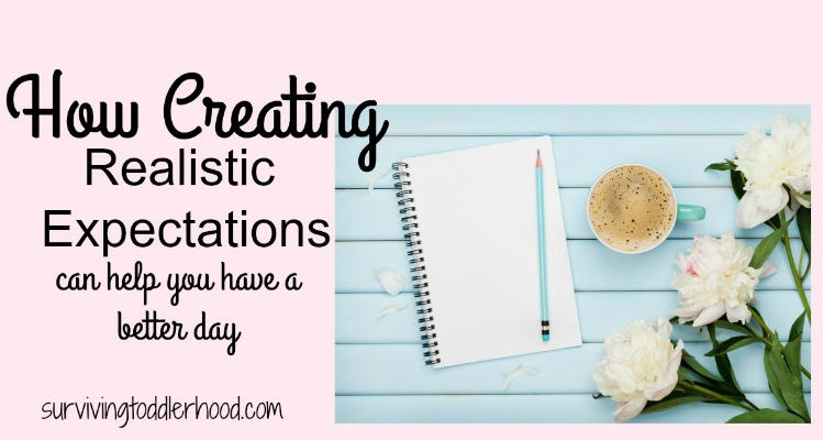 Creating Realistic Expectations for Your Day