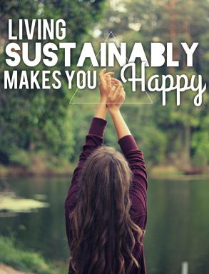 living sustainably makes you happy sustainability sustainable lifestyle life advice how to blog blogger inspiration ideas