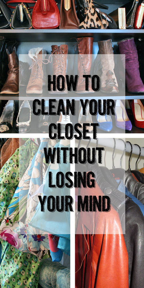 how to clean your closet without losing your mind