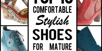 Top Ten Comfortable Stylish Shoes For Mature Feet