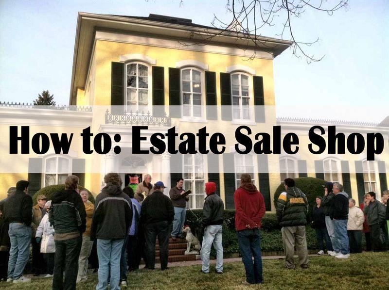 estate sale shopping tips