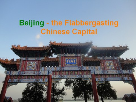 Beijing, China, Summer Palace, Flabbergasting Chinese Capital