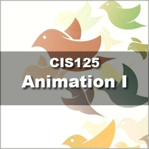 CIS125 Animation I