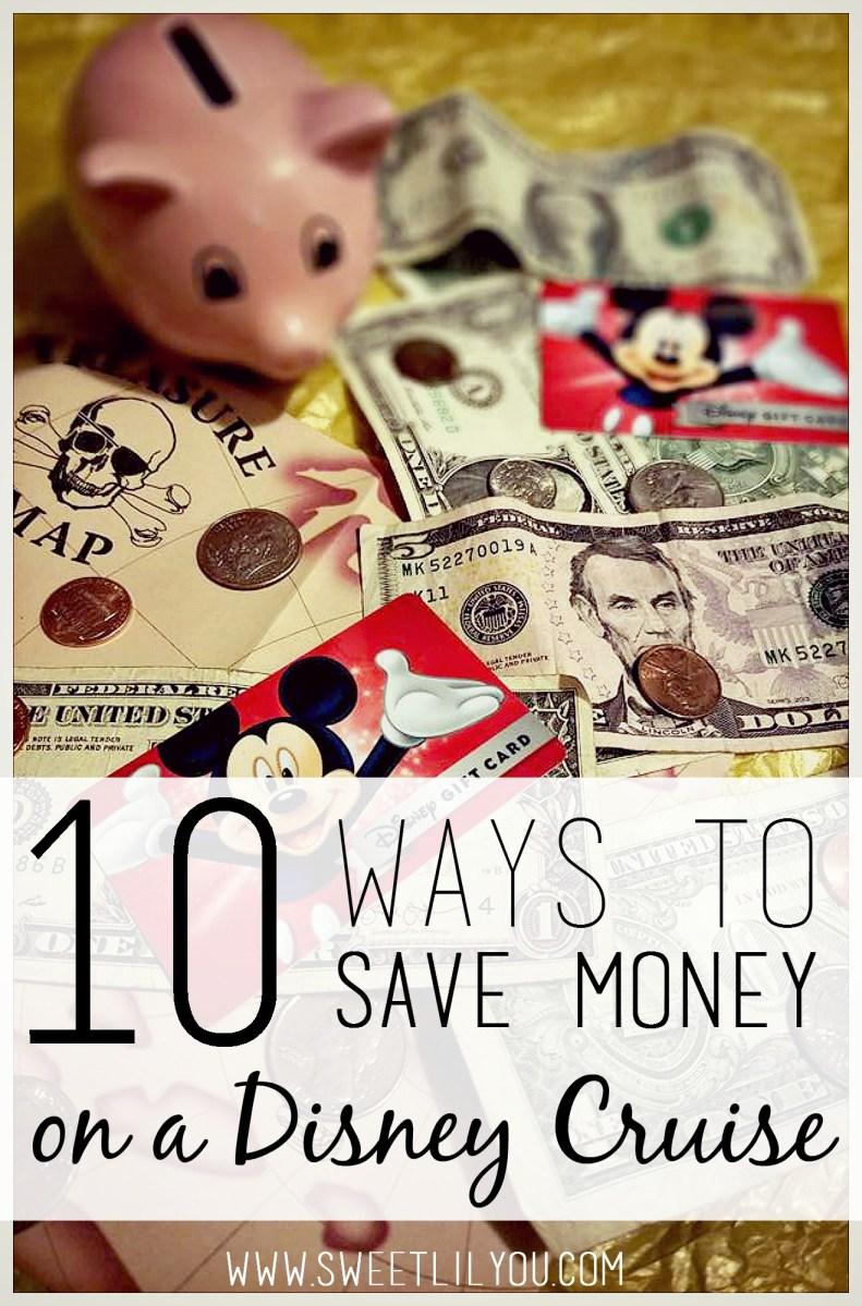 10 Ways to Save Money on a Disney Cruise