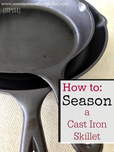 How to Season a Cast Iron Skillet