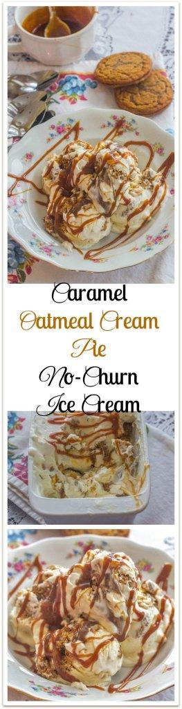 Oatmeal Cream Pie No-Churn Ice Cream. Store bought caramel sauce ...