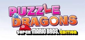 PUZZLE & DRAGONS SUPER MARIO BROS. EDITION(パズルアンドドラゴンズ スーパーマリオブラザーズ エディション)