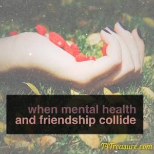 Friendship-mentalillness