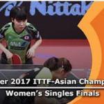 2017 ITTF Asian Championships Womens Singles Final