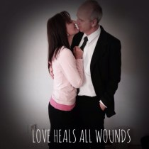 love heals all wounds