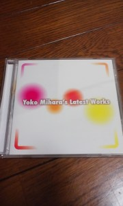 「Yoko Mihara's Latest Works」