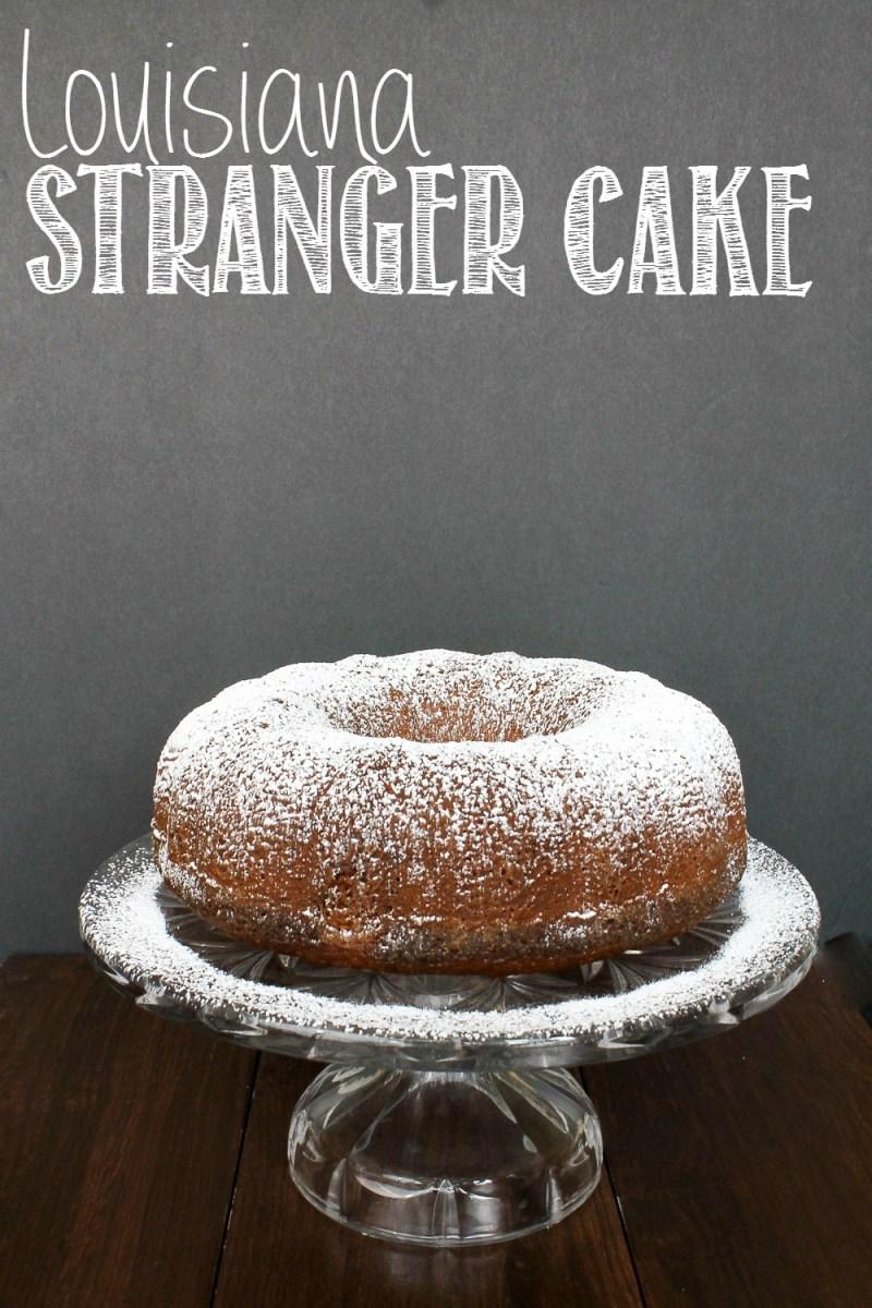 Louisiana Stranger Cake