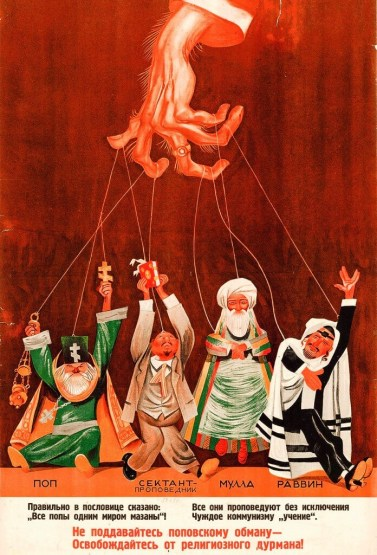 "Anti-clerical poster from the Soviet Union. ""Don't be deceived by priests! Free yourself from the religious dope!"" M. Cheremnych, 1933"