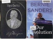 (left) The Last Battle (1897) by William Jennings Bryan [Held at and scanned courtesy of the University of Rochester] (right) Our Revolution (2016) by Bernie Sanders [Held at and scanned courtesy of the Brighton Memorial Library]