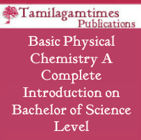 Basic Physical Chemistry A Complete Introduction on Bachelor of Science Level
