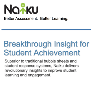 Naiku Better Assessment. Better Learning.