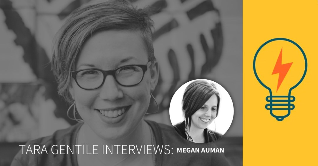 Tara Gentile interviews Megan Auman on the investment mindset