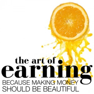 The Art of Earning