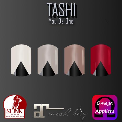 TASHI You Da One