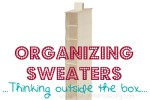 Get Organized in 2012 — How to Organize Sweaters!!