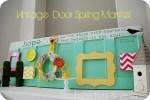 Vintage Door Spring Mantel 2012!