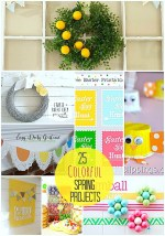 Great Ideas — 25 COLORFUL and BRIGHT Spring Projects!!