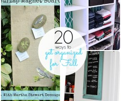 20 Ways to Get Organized for Fall