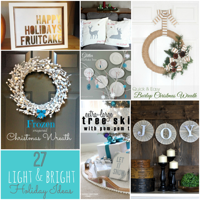 27 light and bright holiday ideas