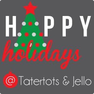 happy-holidays-2014-300-tatertotsandjello1
