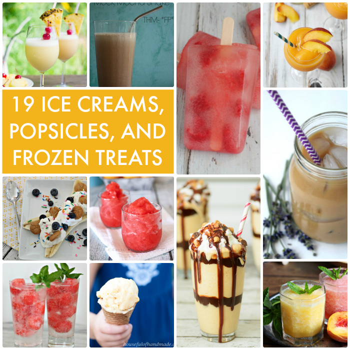 Great Ideas 19 Ice Creams Popsicles And Frozen Treats
